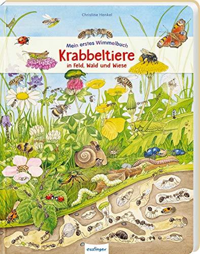 Mein erstes Wimmelbuch: Krabbeltiere in Feld, Wald und Wiese: Die Welt der Insekten für Kinder ab 3...