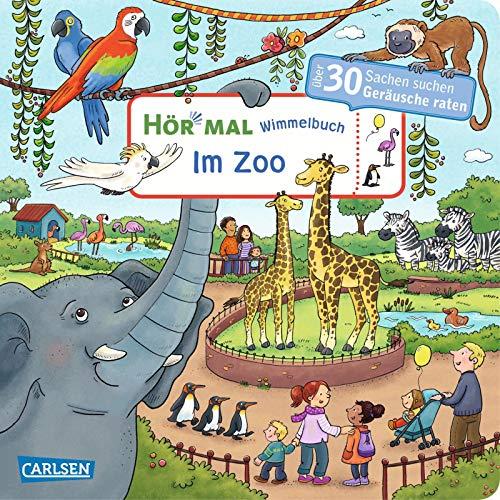 Hör mal (Soundbuch): Wimmelbuch: Im Zoo: Über 30 Sachen suchen und Geräusche raten - ab 2,5 Jahren