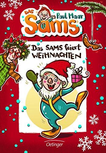 Das Sams Band 9: 'Das Sams feiert Weihnachten' von Paul Maar, Oetinger Verlag