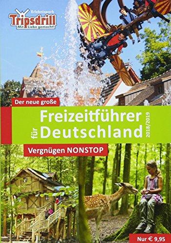 Der neue große Freizeitführer für Deutschland 2018/2019: Zeit für Familie - Spaß für alle